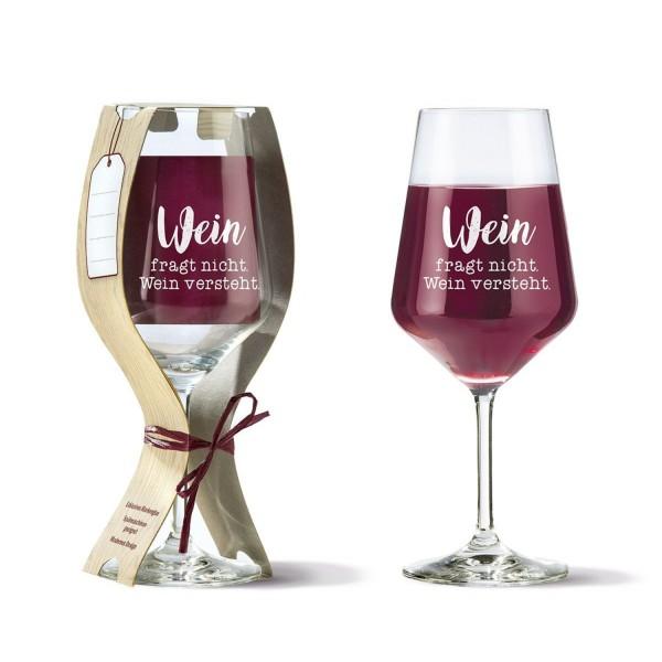 """Glas Weinglas """"Wein fragt ..."""" 500ml 46810"""